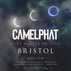 CamelPhat - Dark Matter Tour Bristol (Day Show) SOLD OUT