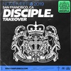 DISCIPLE SF Takeover 2019 ft. Virtual Riot, Barely Alive + more!
