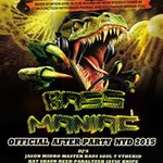 BASS MANIAC - [NYD OFFICIAL AFTER PARTY!]