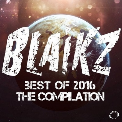 Blaikz - Best of 2016 - The Compilation