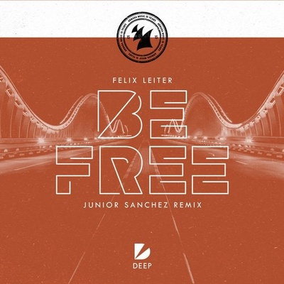 Be Free - Junior Sanchez Remix