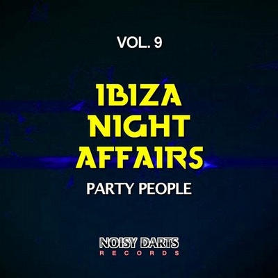 Ibiza Night Affairs, Vol. 9 (Party People)