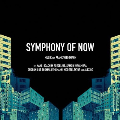 Symphony of Now - Original Motion Picture Soundtrack