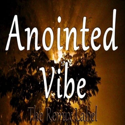 Anointed Vibe